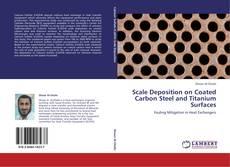 Borítókép a  Scale Deposition on Coated Carbon Steel and Titanium Surfaces - hoz