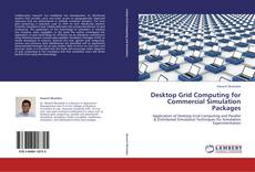 Bookcover of Desktop Grid Computing for Commercial Simulation Packages