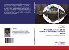 Bookcover of Nutritional value of 20 edible fishes from Southern India