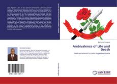 Bookcover of Ambivalence of Life and Death