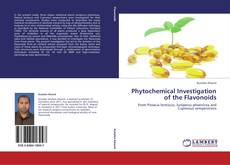 Phytochemical Investigation of the Flavonoids kitap kapağı