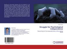 Capa do livro de Struggle for Psychological Independence
