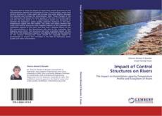 Bookcover of Impact of Control Structures on Rivers