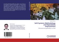 Bookcover of Soft Systems Methodology and Operations Improvement