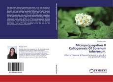 Micropropagation & Callogenesis Of Solanum tuberosum. kitap kapağı