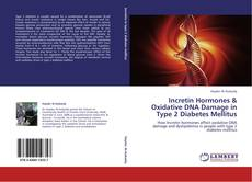Portada del libro de Incretin Hormones & Oxidative DNA Damage in Type 2 Diabetes Mellitus