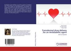 Copertina di Transdermal drug delivery for an Antidiabetic agent