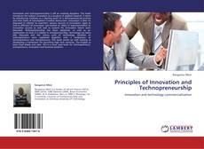 Bookcover of Principles of Innovation and Technopreneurship