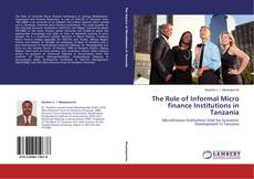 The Role of Informal Micro finance Institutions in Tanzania kitap kapağı