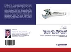 Bookcover of Reducing the Mechanical Wear in Cement Factory