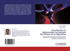 Bookcover of Classification  & Optimization to Evaluate the Fitness of an Algorithm