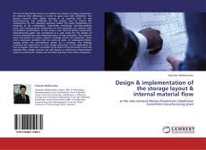 Design & implementation of the storage layout & internal material flow的封面