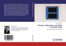 Poverty, Migration and AIDS in South India kitap kapağı