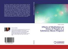 Effects of Meditation on Stress of People in a Substance Abuse Program的封面