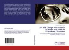 Borítókép a  Art and Design Professional Studies Curriculum in Zimbabwe  Education - hoz