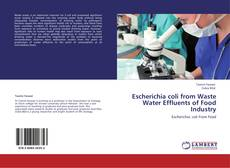 Copertina di Escherichia coli from Waste Water Effluents of Food Industry