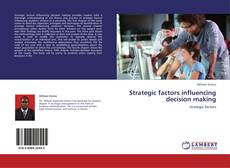 Buchcover von Strategic factors influencing decision making
