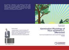 Portada del libro de Germination Physiology of Ficus sycomorus L. (Moraceae)