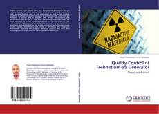 Bookcover of Quality Control of Technetium-99 Generator