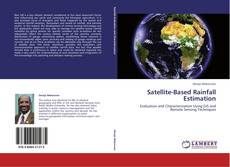 Bookcover of Satellite-Based Rainfall Estimation