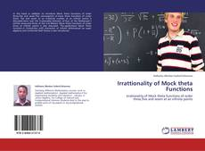 Capa do livro de Irrattionality of Mock theta Functions