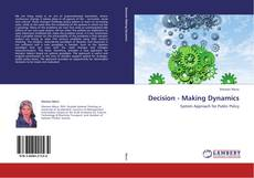Bookcover of Decision - Making Dynamics