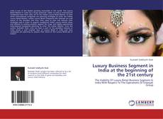 Bookcover of Luxury Business Segment in India at the beginning of the 21st century