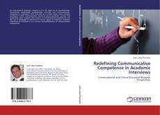 Buchcover von Redefining Communicative Competence in Academic Interviews