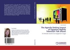 Borítókép a  The Agenda-Setting Impact of Egyptian Nightly Television Talk Shows - hoz