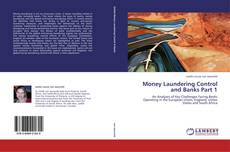 Copertina di Money Laundering Control and Banks Part 1