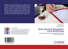 Bookcover of Static Signature Recognition using Morphology