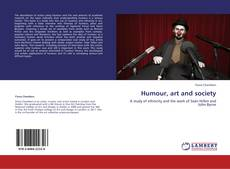 Bookcover of Humour, art and society