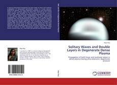 Buchcover von Solitary Waves and Double Layers in Degenerate Dense Plasma