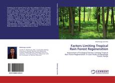 Bookcover of Factors Limiting Tropical Rain Forest Regeneration