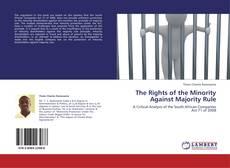 Borítókép a  The Rights of the Minority Against Majority Rule - hoz