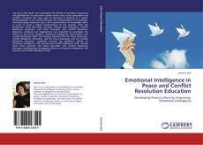 Emotional Intelligence in Peace and Conflict Resolution Education kitap kapağı
