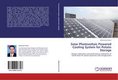 Bookcover of Solar Photovoltaic Powered Cooling System for Potato Storage