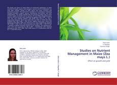Studies on Nutrient Management in Maize (Zea mays L.) kitap kapağı