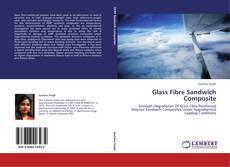 Bookcover of Glass Fibre Sandwich Composite