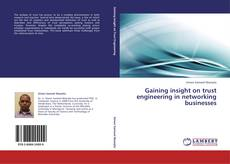 Buchcover von Gaining insight on trust engineering in networking businesses