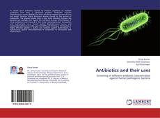 Bookcover of Antibiotics and their uses