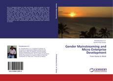 Gender Mainstreaming and Micro Enterprise Development的封面