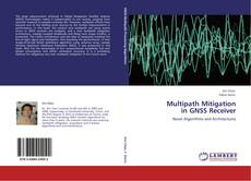 Bookcover of Multipath Mitigation  in GNSS Receiver