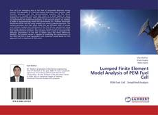 Bookcover of Lumped Finite Element Model Analysis of PEM Fuel Cell