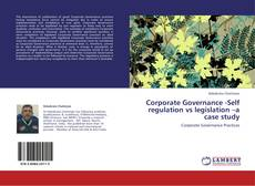 Portada del libro de Corporate Governance -Self regulation vs legislation –a case study