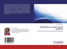 Couverture de Predictors in rectal cancer patients