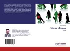 Copertina di Science of aging