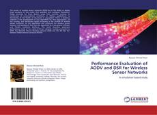 Bookcover of Performance Evaluation of AODV and DSR for Wireless Sensor Networks