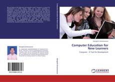 Computer Education for New Learners kitap kapağı