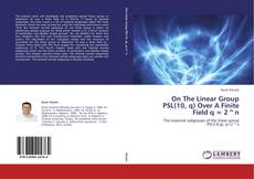 Portada del libro de On The Linear Group PSL(10, q) Over A Finite Field q = 2^n